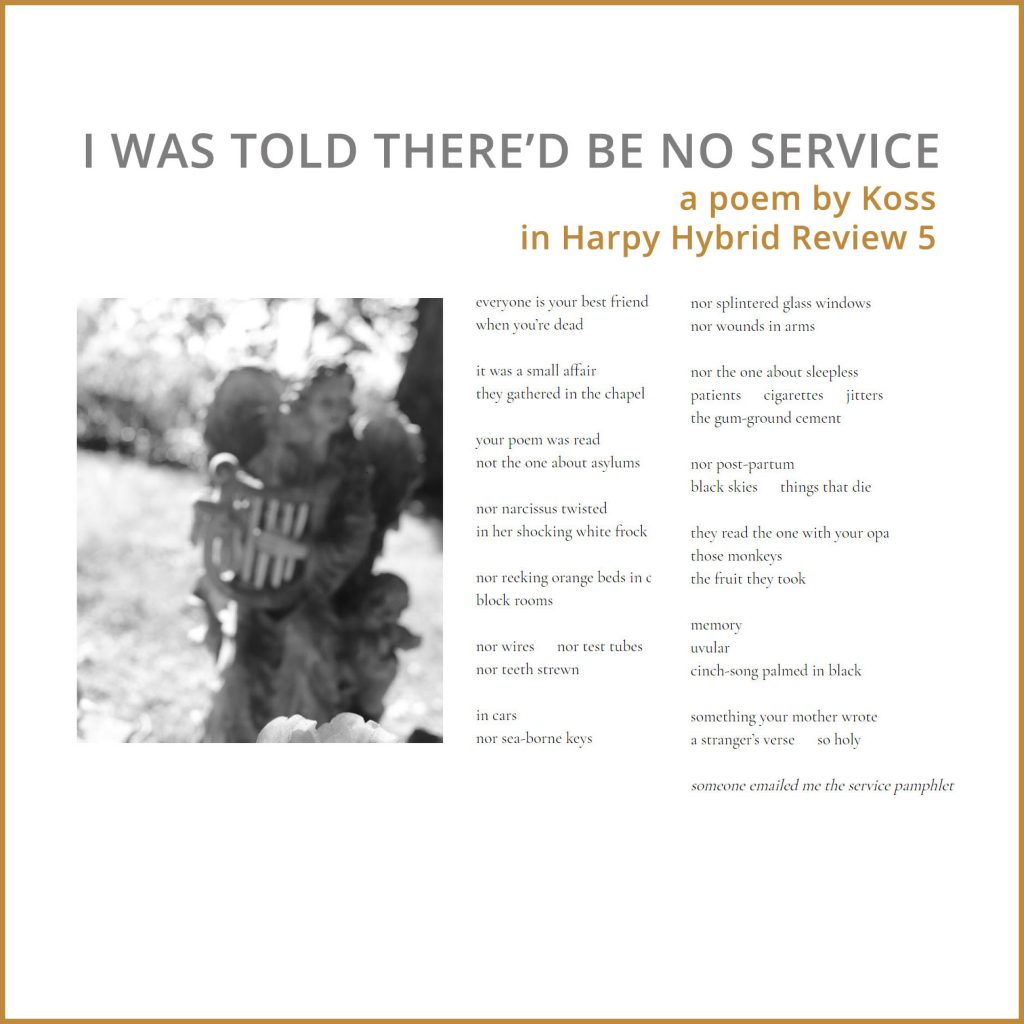 Koss poem I was told there'd be no service with angel review. Harpy Hybrid review publication.