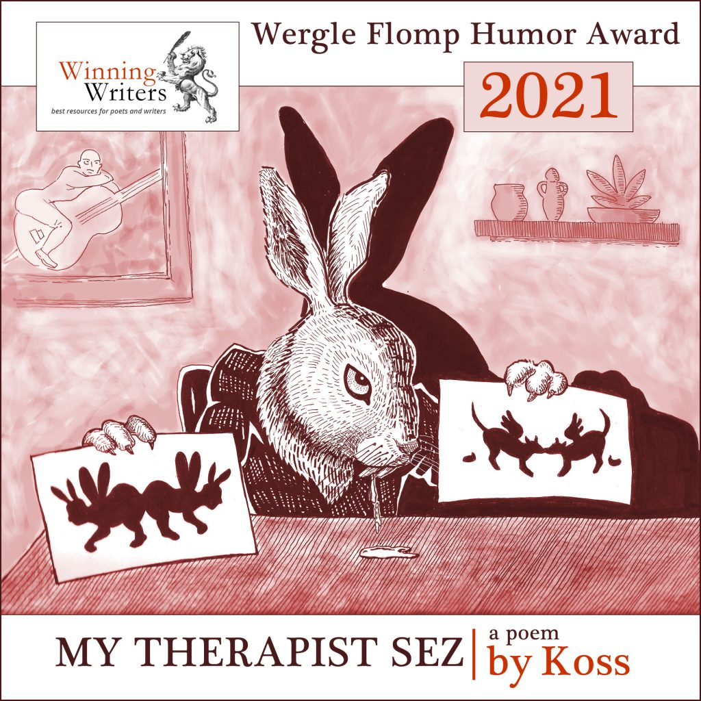 My Therapist Sez Wergle Flomp Humor Winner promo with drooling hare therapist holding rorschach images